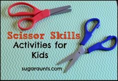 Scissor Skill Activities for Kids. From the Share It Saturday Features. By Sugar Aunts