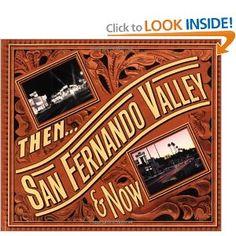 San Fernando Valley Visual HIstory