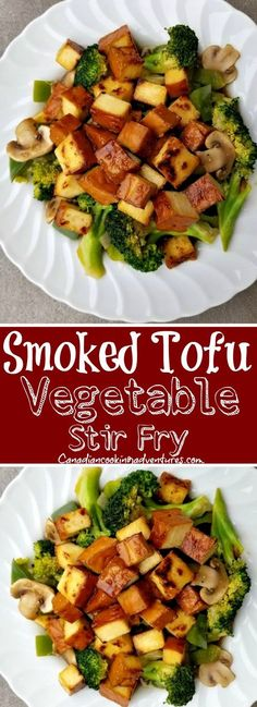 Canadian Cooking Adventures Recipes This Smoked Tofu Vegetable Stir Fry is Vegan and makes for an excellent meal Tofu Stirfry Recipes, Tofu Recipes, Easy Healthy Recipes, Vegetable Recipes, Vegetarian Recipes, Healthy Food, Smoked Tofu Recipe, Recipes With Smoked Tofu, Healthy Recipes