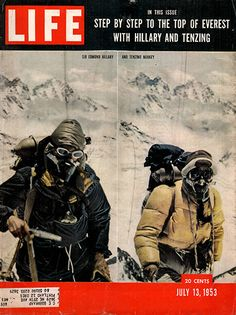 """1953 Sir Edmund Hillary Climbs Mount Everest Original Life Magazine Cover -An original vintage 1953 advertisement, not a reproduction -Measures approximately 10"""" x 13"""" to 11"""" x 14"""" -Ready for matting"""