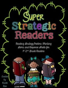 Super Strategic Readers: Instructional Tips, Posters, Thinking Stems, and Response Sheets!  $