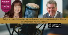 Als Heldenhelfer zu cleveren Marketingstrategien führen - Ulrike Giller interviewt Marketingberater Andreas Pfeifer zu Marketingstrategien und Markenaufbau in Ihrem Podcast Online Business Ladies