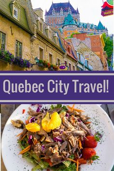 Why Quebec City was our #1 travel destination I'd recommend this year, including its fairytale looks and delicious food!