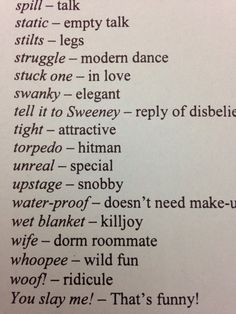 """robotsatthedisco: """" terezi-pie-rope: """" punktrolls: """" Some 20s lingo """" """" fuck how am i supposed to memorize all this for daily use """""""