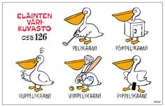 Eläinlajit 126 Animal Humour, Finland, Vocabulary, Comics, Funny, Animals, Fictional Characters, History, Inner Child