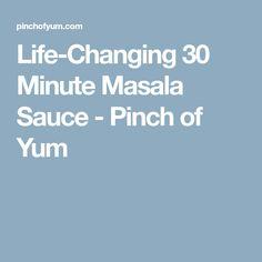 Life-Changing 30 Minute Masala Sauce - Pinch of Yum