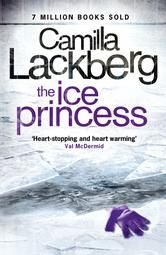 The Ice Princess (Patrick Hedstrom and Erica Falck, Book 1) ebook by Camilla Lackberg