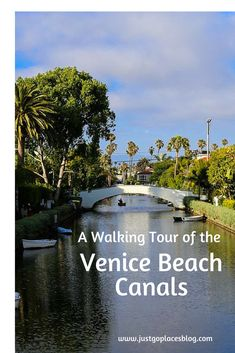 Blog post at Just Go Places : The boardwalk at Venice Beach in Los Angeles California is a bit of a zoo so  you don't expect to find a tranquil and charming neighbourhoo[..]