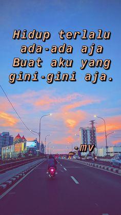 Tumblr Quotes, Text Quotes, Jokes Quotes, Mood Quotes, Funny Quotes, Qoutes, Quotes Lucu, Cinta Quotes, Quotes Galau