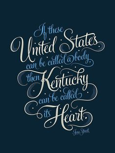 """""""If these United States can be called a body, then Kentucky can be called its heart."""" - Jesse Stuart print by Bryan Patrick Todd"""
