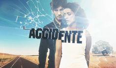 El Accidente (Serie TV) 2017