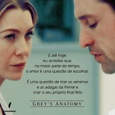 Frase do seriado Grey Anatomy