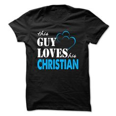 This Guy Love Her CHRISTIAN ... 999 Cool Name Shirt ! - #lace shirt #vintage tshirt. TAKE IT => https://www.sunfrog.com/LifeStyle/This-Guy-Love-Her-CHRISTIAN-999-Cool-Name-Shirt-.html?68278