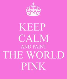 Paint the world pink