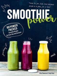 Buy Smoothie Power by Irina Pawassar at Mighty Ape NZ. Find out about the quick, easy way to make your diet healthy with Smoothie Power! Do you have problems with energy loss? Smoothies For Kids, Healthy Green Smoothies, Raspberry Smoothie, Healthy Breakfast Smoothies, Yummy Smoothies, Smoothie Recipes, Making Smoothies, Drink Recipes, Salad Recipes