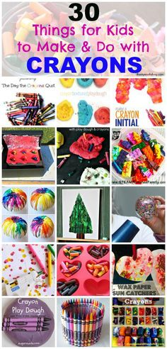 30 things for kids to make & do with crayons including crayon art, crafts, and learning activities
