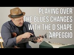 Using Arpeggios For Playing Over Blues Changes - Blues Guitar Lessons - Solo - YouTube