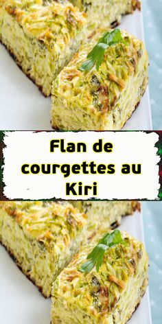 Zucchini flan with Kiri - - Quiche Recipes, Vegetable Recipes, Vegetarian Recipes, Healthy Recipes, Batch Cooking, Easy Cooking, Healthy Food Alternatives, Gratin Dish, Sicilian Recipes