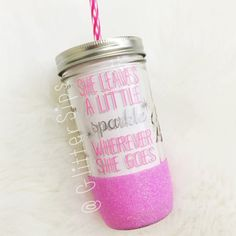 She Leaves a Little Sparkle Wherever She Goes Glitter Mason Jar Tumbler // Glitter Tumbler // Glitter Glass // Sparkle // Birthday Gift