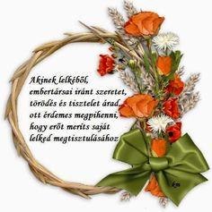 Képes versek és idézetek : Akinek lelkéből embertársai iránt szeretet törödés és tisztelet árad...