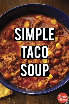 Recipe for the best ever taco soup. If you need dinner in a hurry, this is a perfect soup recipe! Easy Soup Recipes, Gourmet Recipes, Mexican Food Recipes, Crockpot Recipes, Cooking Recipes, Dinner Recipes, Cooking Ideas, Lunch Recipes, Fall Recipes