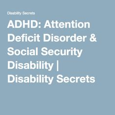 adult add adhd social security benefits