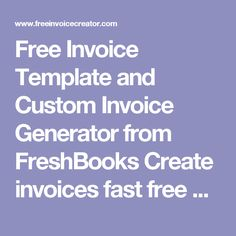 free invoice template and custom invoice generator from freshbooks create invoices fast free and effectively with free invoice creator - Invoice Creator