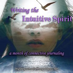 Writing the Intuitive Spirit with Brandi Auset  Online course, only $19 to register mysteryschoolofthegoddess.net