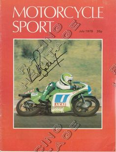 South African Kork Ballington Motorcycle World Champion autographed Motorcycle Sport magazine  July 1979.  Price $65
