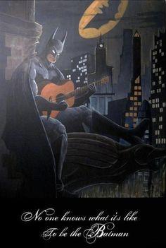 Batman is a big fan of The Who.