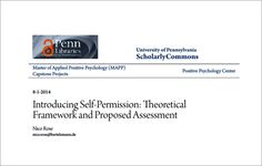 My Capstone: Introducing the Concept of Self-Permission to (Positive) Psychology.