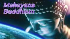 Episode 32 Mahayana buddhism encompasses not just a single group, but a…