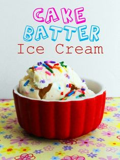 EASY cake batter ice cream - no ice cream maker required