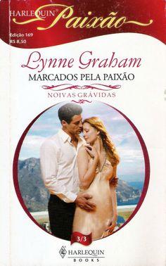 Meus Romances Blog: Marcados Pela Paixão - Lynne Graham - Harlequin Pa...