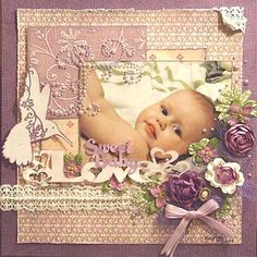 'Sweet Baby Love' From Scrapbook and Mini Albums. Learn more at scrapbooking247.com ~ Wendy Schultz ~ Baby Layouts.