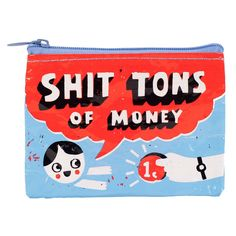 Sh*t Tons of Money Coin Purse