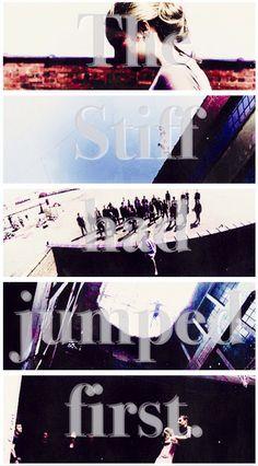 Even I didn't jump first... ~Divergent~ ~Insurgent~ ~Allegiant~