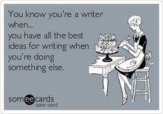 You know you're a writer when...#writinghumor http://writersrelief.com/