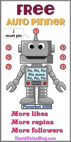 FREE AUTO PINNER FOR PINTEREST. From: DavidStilesBlog.com