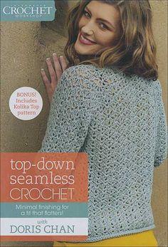 a4a469e20079 Top-Down Seamless Crochet DVD from KnitPicks.com Knitting by Doris Chan On  Sale