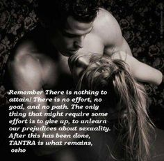Tantra #Osho #quote .... This is an interesting quote yet the photo isn't