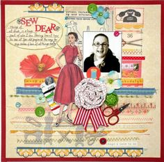 Kim Watson Heritage Scrapbook Pages, Love, Sewing, Amor, Dressmaking, Couture, Stitching, Sew, Costura