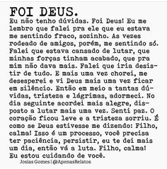 Eu...e, Deus! God Is Amazing, God Is Good, I Am Awesome, Love The Lord, Gods Love, Bible Scriptures, Bible Quotes, King Of My Heart, My Jesus