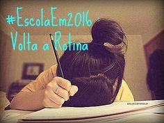 Calm My Girl: #EscolaEm2016 : Volta a Rotina