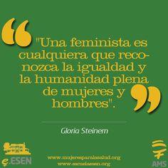 Gloria Steinem. #citas #citascélebres #feminismo #feminista #mujeres #igualdad