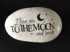 I Love You To The Moon and Back stone- Decorative Stone - Rock Art- image stone- Pebble Painting, Pebble Art, Stone Painting, Rock Painting Ideas Easy, Rock Painting Designs, Stone Crafts, Rock Crafts, Paver Stones, Painted Rocks Craft