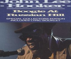 """For Sale - John Lee Hooker Boogie At Russian Hill UK  CD single (CD5 / 5"""") - See this and 250,000 other rare & vintage vinyl records, singles, LPs & CDs at http://eil.com"""