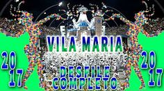 desfile vila maria 2017 - YouTube