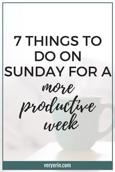 7 Things to Do on Sunday For a More Productive Week | Monday mornings don't have to be stressful! In this post I'm sharing 7 things you can do on Sunday to have a more productive week! | Productivity, Productive, Organization