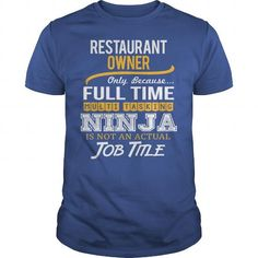 Awesome Tee For Restaurant Owner T-Shirts, Hoodies (22.99$ ==► Order Here!)